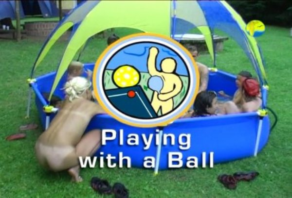 Playing With a Ball - Naturist freedom family nudism video [720x480 | 01:31:53 | 4.10 GB]