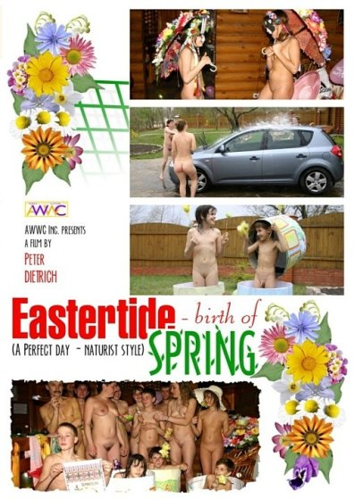 Video nudism - Eastertide birth of spring [720x576 | 01:00:32 | 4.20 GB]