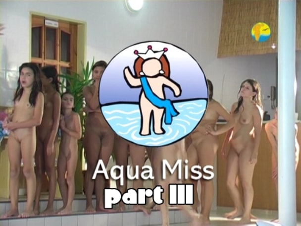 Aqua Miss - young girls nudists in the pool [part 3]  [720x480 | 00:25:16 | 1,6 GB]