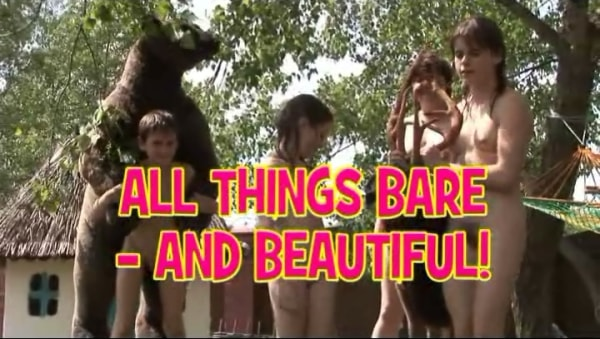 Naturism outdoor video nudism - All things bare and beautiful [720x480 | 00:38:47 | 960 MB]
